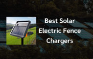 9 Best Solar Electric Fence Chargers